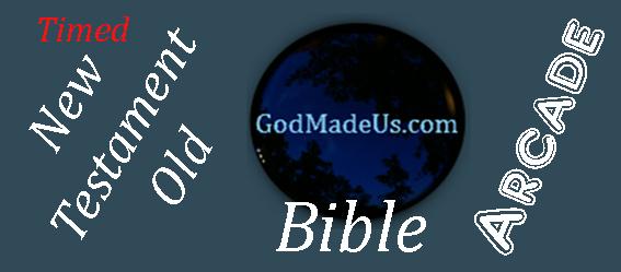 Bible games on GodMadeUs.com Timed New Testament - Old Testament
